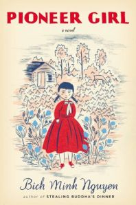 Pioneer Girl: A Novel Cover