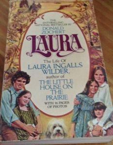 Laura: Life of Laura Ingalls Wilder