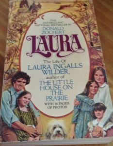 Laura: Life of Laura Ingalls Wilder